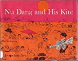 img - for Nu Dang and His Kite book / textbook / text book