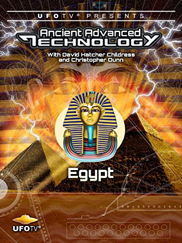 UFOTV Presents: Ancient Advanced Technology - Egypt