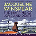The Mapping of Love and Death: A Maisie Dobbs Novel Audiobook by Jacqueline Winspear Narrated by Orlagh Cassidy