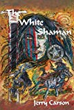 img - for The White Shaman book / textbook / text book