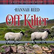 Off Kilter: Scottish Highlands Mystery Series, Book 1 | [Hannah Reed]