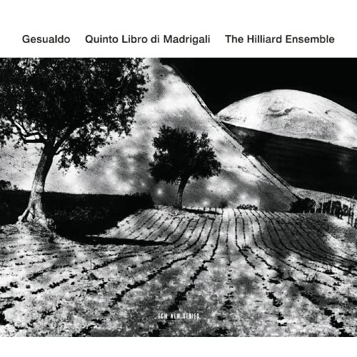 The Hilliard Ensemble - Quinto Libro di Madrigali