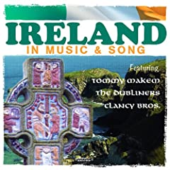 Ireland In Music & Song (Digitally Remastered)