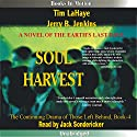 Soul Harvest: Left Behind Series, Book 4 Audiobook by Tim LaHaye, Jerry Jenkins Narrated by Jack Sondericker