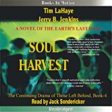 Soul Harvest: Left Behind Series, Book 4 Audiobook by Tim LaHaye, Jerry Jenkins Narrated by Jack Sondericker