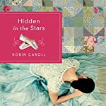 Hidden in the Stars | Robin Caroll