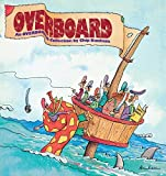 img - for Overboard: An Overboard Collection Paperback January 1, 1991 book / textbook / text book