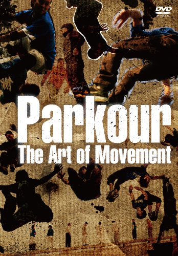 パルクール~THE ART OF MOVEMENT [DVD]