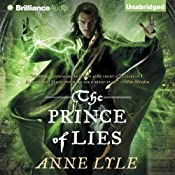 The Prince of Lies: Night's Masque Series, Book 3 | [Anne Lyle]
