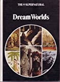 Dream Worlds (The Supernatural) by Stuart Holroyd
