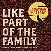 Like Part of the Family | [Jonathan Maberry]