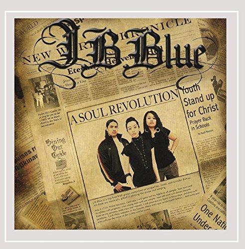 J.B.Blue - A Soul Revolution