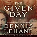 The Given Day (       UNABRIDGED) by Dennis Lehane Narrated by Michael Boatman