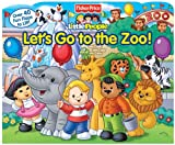 Fisher-Price Little People Lets Go to the Zoo! (Lift-the-Flap)