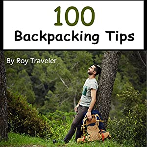 100 Backpacking Tips Hörbuch