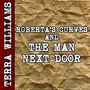 Roberta's Curves & The Man Next Door (BBW erotica) Audiobook