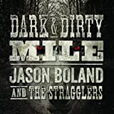 Dark & Dirty Mile