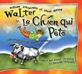 Walter le Chien qui Pete: Walter the Farting Dog, French-Language Edition (French Edition)