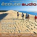 Écoute audio - Vacances pour les jeunes. 5/2011: Französisch lernen Audio - Urlaub in Frankreich Audiobook by  div. Narrated by  div.