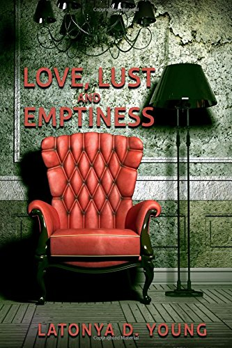 Love, Lust and Emptiness