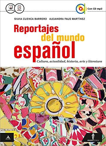 reportajes-del-mundo-espanol-vol-unico-con-e-book-con-espansione-online-per-gli-ist-tecnici-e-profes