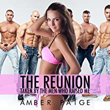 The Reunion: Taken by the Men Who Raised Me (       UNABRIDGED) by Amber Paige Narrated by Amber Paige