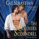 The Soldier's Scoundrel Audiobook by Cat Sebastian Narrated by Gary Furlong