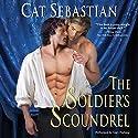 The Soldier's Scoundrel Hörbuch von Cat Sebastian Gesprochen von: Gary Furlong