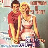 Honeymoon in St.Tropez KILLIUS Marika & BAUMLER Hans-Jurgen