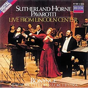 "Sutherland-Horne- Pavarotti ""Live From Lincoln Center"""