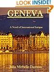 GENEVA - A Novel of International Int...