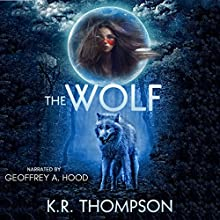 The Wolf: The Prequel: The Keeper Saga, Book 0.5 Audiobook by K.R. Thompson Narrated by Geoffrey A. Hood