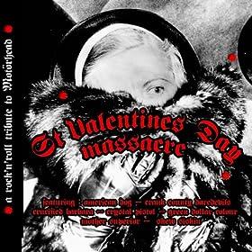 St Valentine's Day Massacre (A Rock'n'Roll Tribute to Mot�rhead)