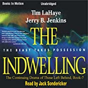 The Indwelling: Left Behind Series, Book 7 | Tim LaHaye, Jerry Jenkins