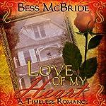 Love of My Heart | Bess McBride