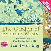 The Garden of Evening Mists | [Tan Twan Eng]