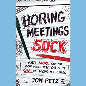 Boring Meetings Suck Hörbuch