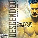 Descended: Alien Mate Index, Book 3   Evangeline Anderson