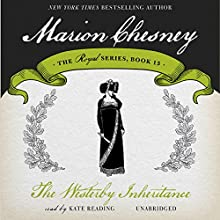 The Westerby Inheritance: Changing Fortunes, Book 1; The Royal Series, Book 15 (       UNABRIDGED) by M. C. Beaton Narrated by Kate Reading