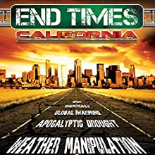 End Times, California  by J. Michael Long Narrated by J. Michael Long