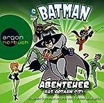 Batman: Abenteuer aus Gotham City | Michael Dahl,Blake A. Hoena