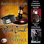 Black Owned: Life Sentence: Chastity Cuckold Tales | Constance Pennington-Smythe