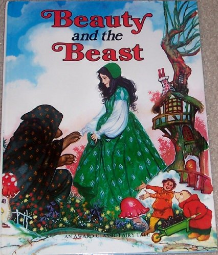 Beauty and the Beast (A Derrydale Classic Fairy Tale)