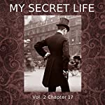 My Secret Life: Volume Two Chapter Seventeen | Dominic Crawford Collins