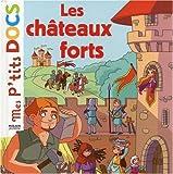 echange, troc Stéphanie Ledu, Anne Guillard - Les châteaux forts