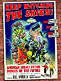 Keep Watching the Skies! American Science Fiction Movies of the Fifties, The 21st Century Edition