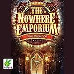 The Nowhere Emporium | Ross Mackenzie