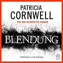 Blendung (Kay Scarpetta 21) (       ABRIDGED) by Patricia Cornwell Narrated by Sandra Borgmann