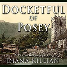 Docketful of Poesy: Poetic Death Mysteries, Book 4 (       UNABRIDGED) by Diana Killian Narrated by Saskia Maarleveld