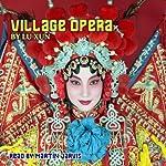 Village Opera   Lu Xun
